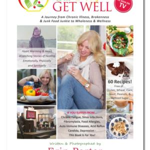 Eat Pray Get Well Book